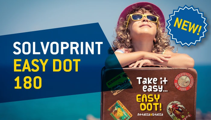 Easy Dot si fa più spesso: nasce Solvoprint Easy Dot 180!