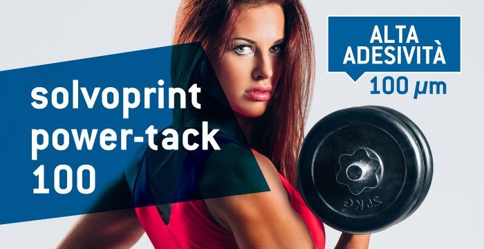 Solvoprint power-tack 100: il vinile adesivo da 100µm con alto tack, per applicazioni su superfici difficili